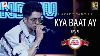Kya Baat Ay - Live @ Amazon Great Indian Festival | Harrdy Sandhu