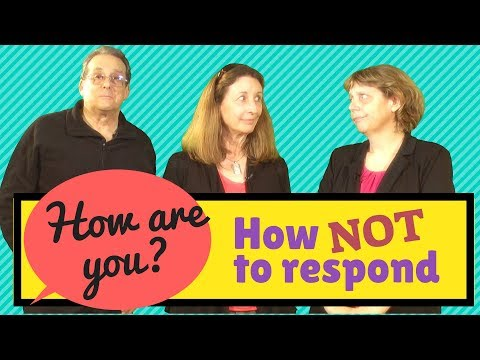 How to answer the question 'How are you?' (and how not to reply) - English conversation