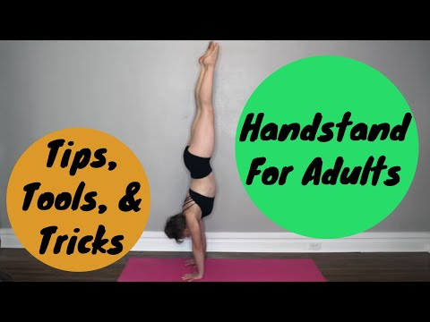 Handstand Tips and Drills   Learn Handstand as an Adult