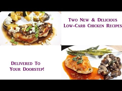 Two Low-Carb Chicken Dishes (Delivered to Your Door!)