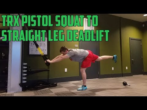 How To: TRX Pistol Squat to Straight Leg Deadlift