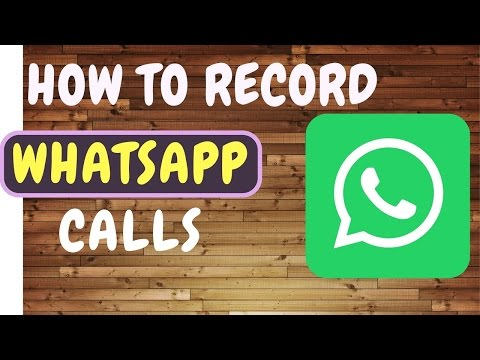 How to record Whatsapp call on your smartphone    How to Record a WhatsApp Conversation