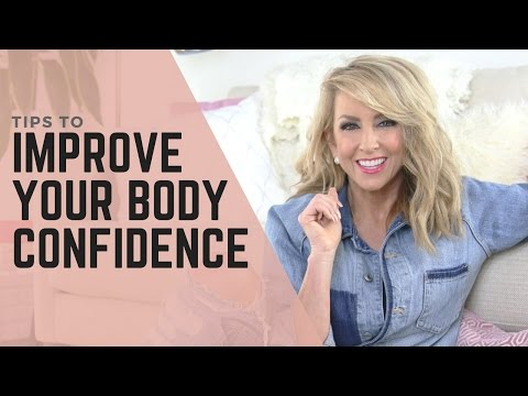 Body Confidence Tips - How to Boost Your Body Confidence & Body Image