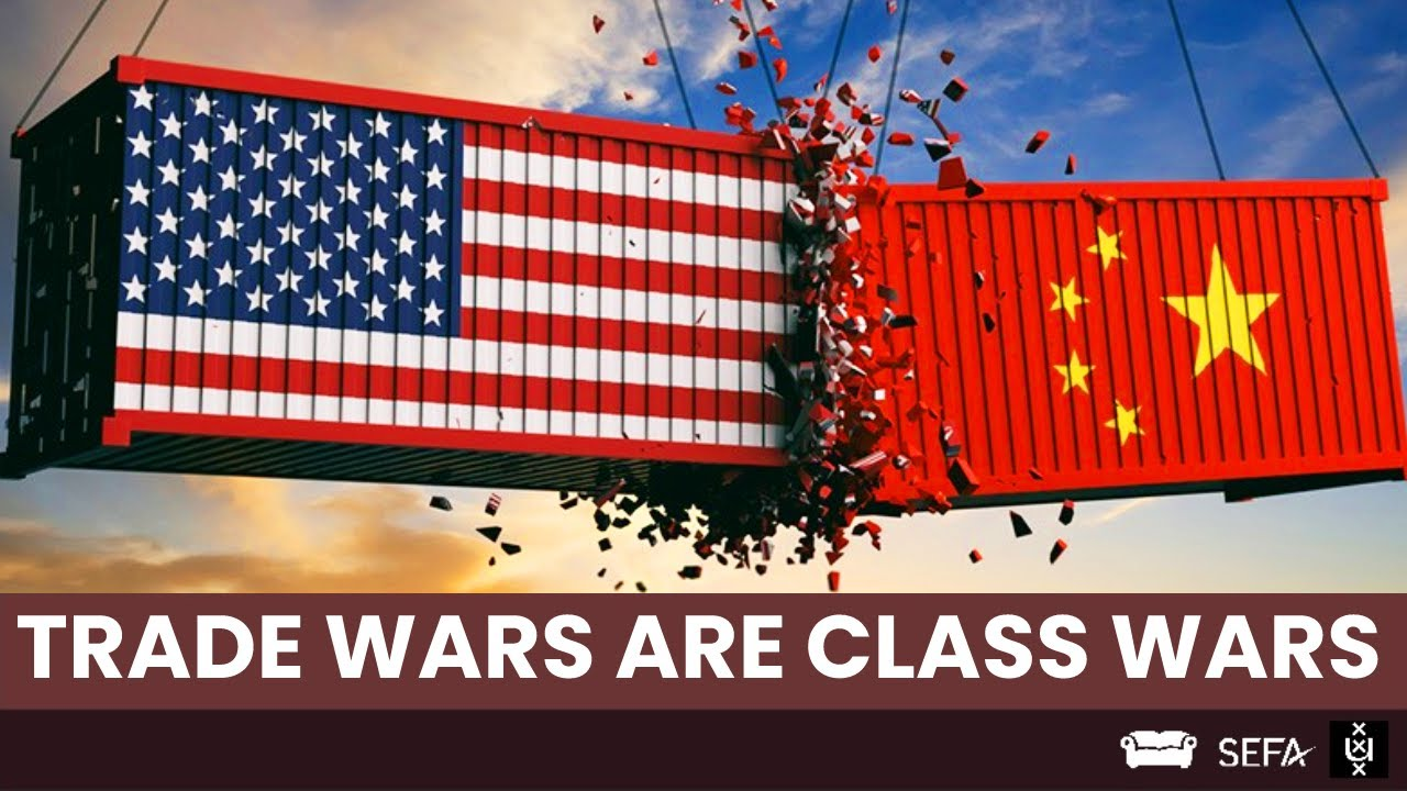 Matthew Klein: Trade Wars are Class Wars