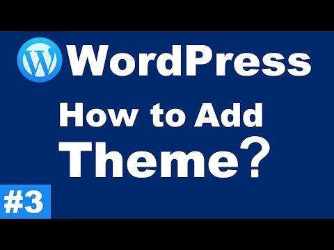 How to Add Theme in WordPress - WordPress Tutorials #3