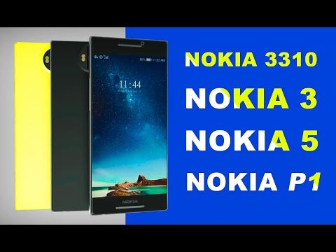 New NOKIA Phones - NOKIA 3310, NOKIA 3, NOKIA 5, NOKIA P1