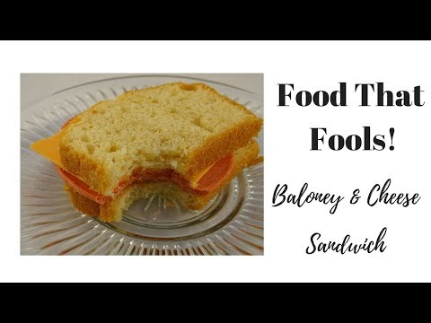 Food that Fools! Baloney and Cheese Sandwich - with yoyomax12