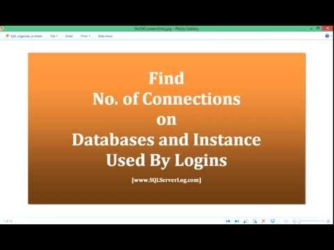 Find Number of Connections on Databases and Instance Used By Logins [HD]