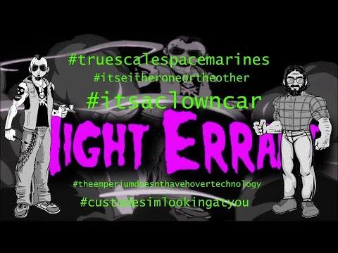 Night Errant EP 28 -  Primaris Space Marines