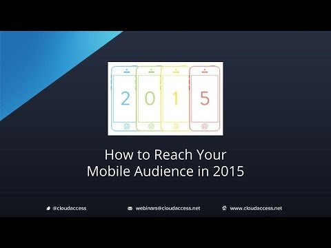 How to Reach Your Mobile Audience in 2015