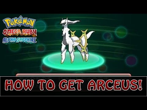 Pokémon Omega Ruby and Alpha Sapphire | How To Get Arceus! (Event - March 2015)