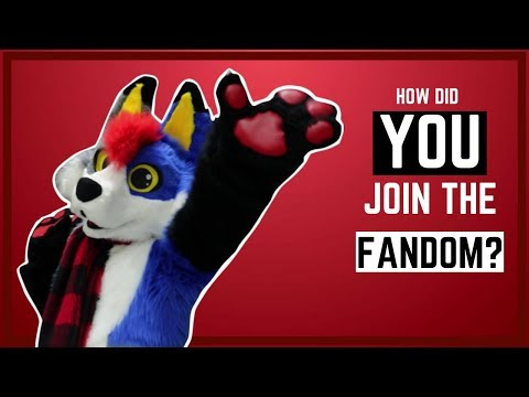 How did YOU join the Fandom?