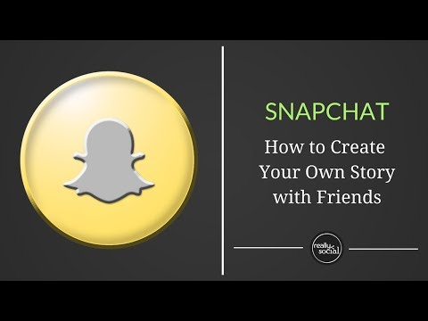 How to Create Your Own New Snapchat Story with Friends