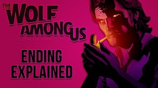 The Wolf Among Us: Ending Explained