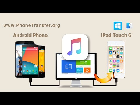 How to Copy All Music from Android Phone to iPod Touch 6, Sync Android Songs with iPod Touch 6