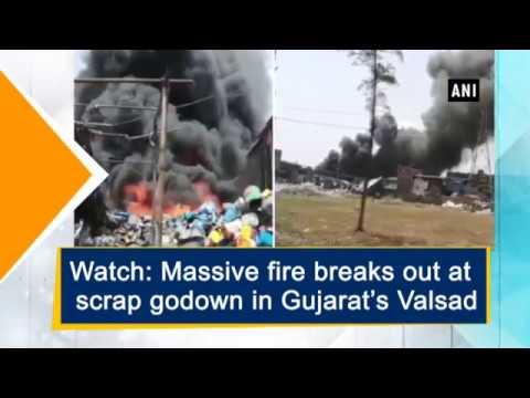 Watch Massive fire breaks out at scrap godown in Gujarat's Valsad