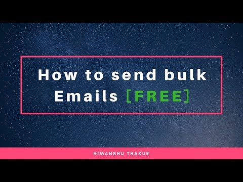 How to send bulk email [FREE] Online