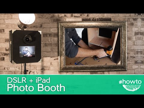 How to Make a DSLR + iPad Photo Booth
