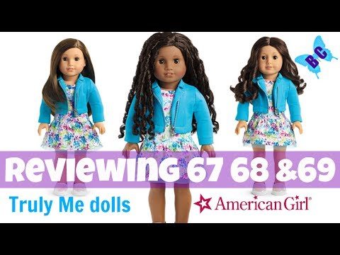 American Girl Truly Me dolls 67 68 & 69| Reviewing NEW DOLLS Outfit and Accessories Buterflycandy
