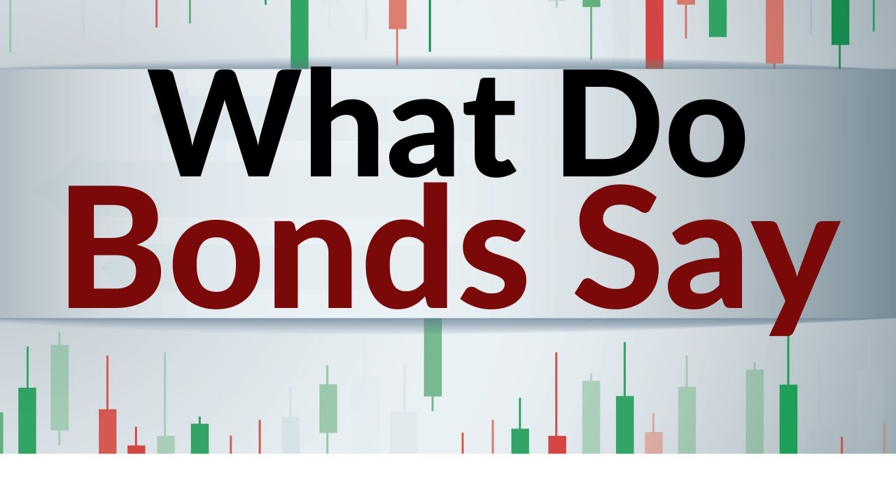What is the bond market saying about stocks?