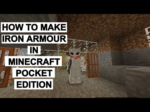 HOW TO MAKE IRON ARMOUR IN MINECRAFT POCKET EDITION. Newbies  Guide to Minecraft Pocket Edition
