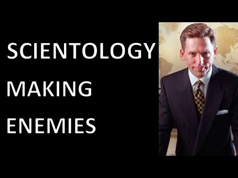 How Scientology Goes Out of its Way to Make Enemies