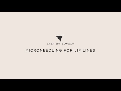 Using microneedling for lip lines