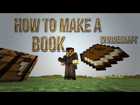 How To Make a Book In Minecraft [Sugar Cane, Paper, Leather & Crafting Recipe]
