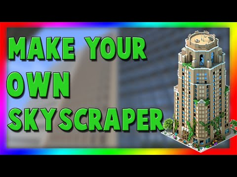 TIPS on How to Build Your Own Skyscrapers