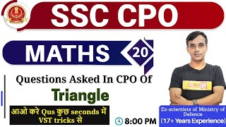 Class 20 || SSC CPO || MATHS || | By Vikas Sir ( 17+ Year Exp ) ||Questions Asked In CPO Of Triangle