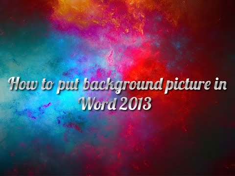 How to put background picture in Word 2013
