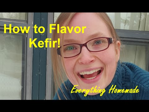 How to Flavor Kefir