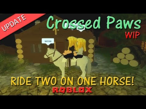 Roblox - Crossed Paws - RIDE TWO ON ONE HORSE! - HD