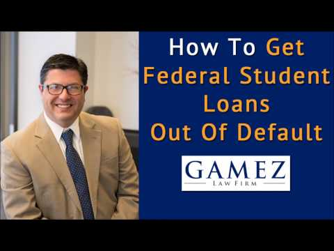 How To Get Federal Student Loans Out Of Default