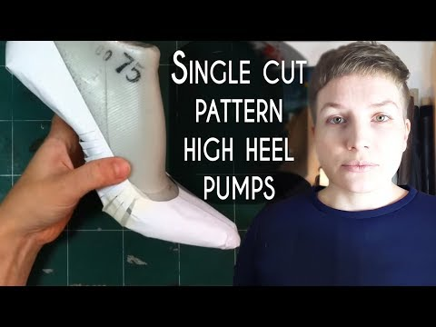 How to make shoes: Single cut pattern for high heel pumps