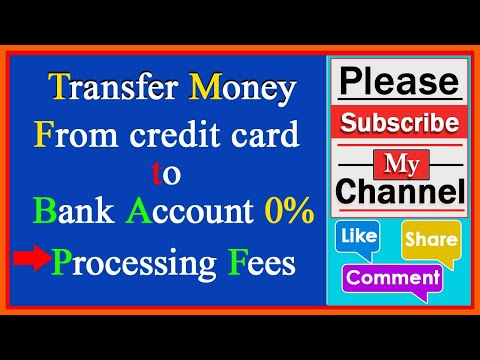 Transfer money from credit card to bank account 0% Processing Fees.... FREE