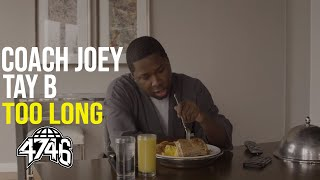 Coach Joey feat. Tay B - Too Long (Official Music Video)