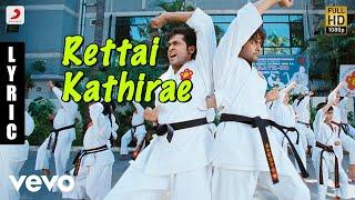 Maattrraan - Rettai Kathirae Tamil Lyric | Suriya, Kajal | Harris Jayaraj