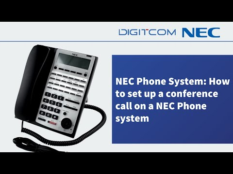 NEC Phone System: How to set up a conference call on a NEC Phone system