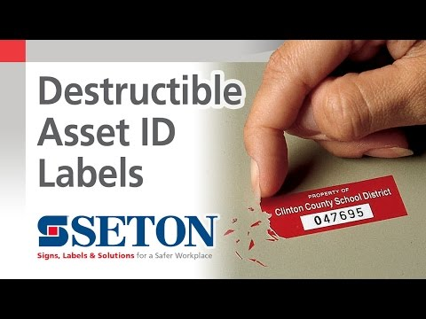 How to Prevent Asset Tag Removal with Destructible Asset ID Labels | Seton Video