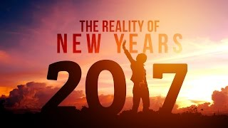 The Reality of New Years (Eye Opening)