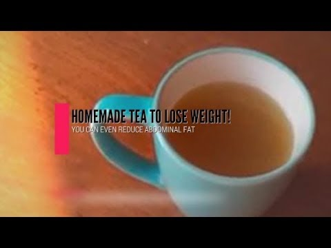 Homemade Tea To Lose Weight And Reduce Abdominal Fat