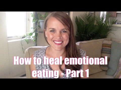 How to end emotional eating - part 1