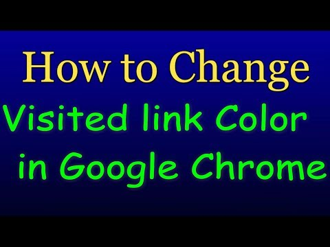 How to change visited link color in Google Chrome - Updated