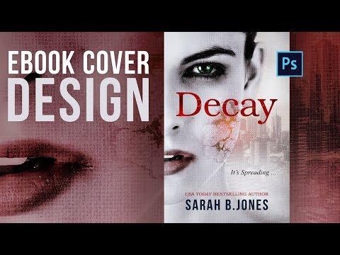 Ebook cover design - Decay - Photoshop tutorial