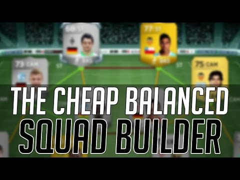 THE AFFORDABLE MOST  BALANCED HYBRID SQUAD (CHEAP) | FIFA 14 Ultimate Team Squad Builder (FUT 14)