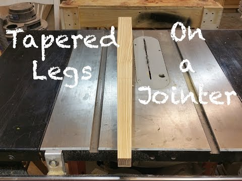 Tapered Legs on a Jointer