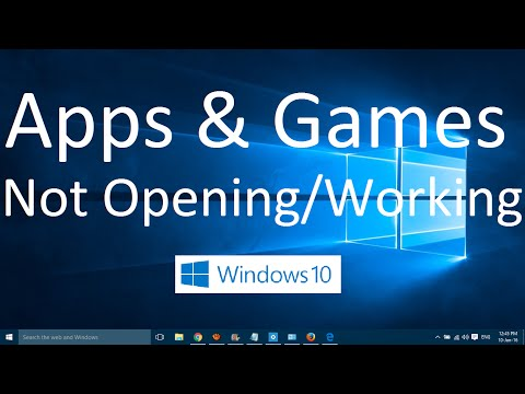 Apps and Games not Opening in Windows 10 (Solved)