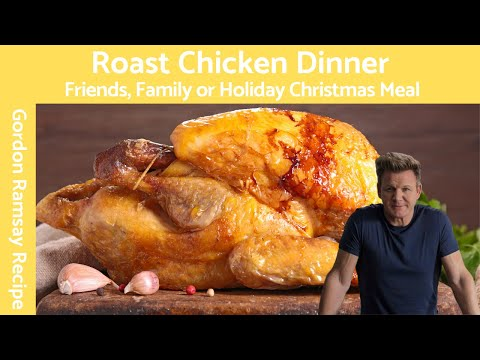 Gordon Ramsay Roast Chicken