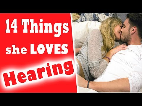 14 Things Girls LOVE Hearing - Cute Things to Say to Your Girlfriend